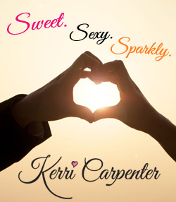 Sweet, Sexy, Sparkly. Author Kerri Carpenter.