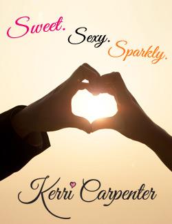 Sweet, Sexy, Sparkly. Author Kerri Carpenter.